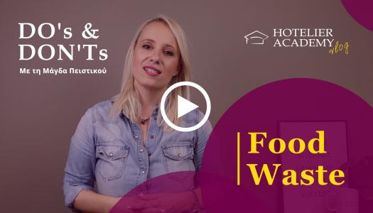 Food Waste στα Ξενοδοχεια | Do's & Don'ts με τη Μαγδα Πειστικου | Hotelier Academy Greece