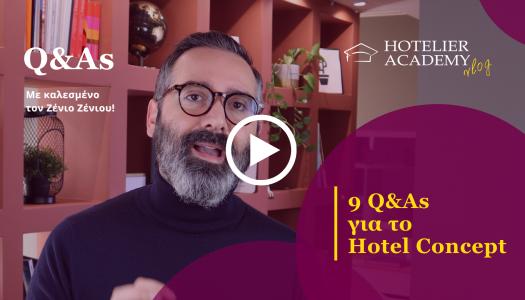 9 Q&As για το Hotel Concept με καλεσμενο τον Ζενιο Ζενιου | Q&As | Hotelier Academy Greece